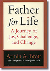 Father for Life: A Journey of Joy, Challenge and Change