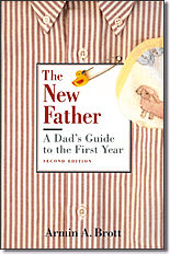 The New Father – A Dad's Guide to the First Year (3rd edition)