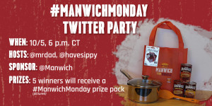 RSVP to #ManwichMonday Twitter Party with @Manwich @MrDad & @HaveSippy