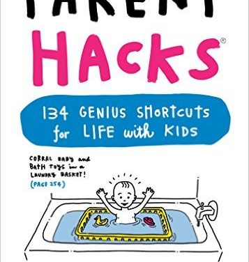 Genius Shortcuts for Life with Kids