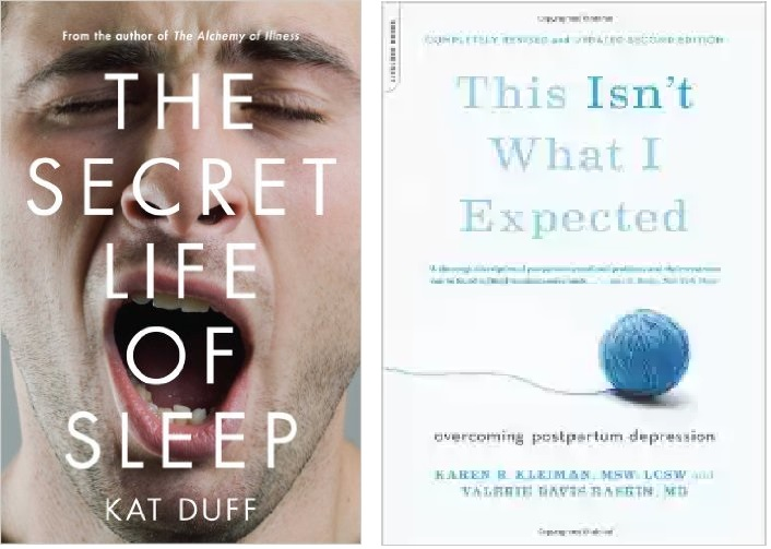 The Secret Life of Sleep + It's More Than Baby Blues