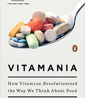 How Vitamins Revolutionized the Way We Think about Food