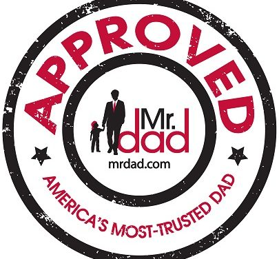 Mr. Dad Seal of Approval: Father's Day 2016 Submissions Now Open