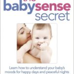 Understanding the Secret Sensory World of Your Baby's Senses
