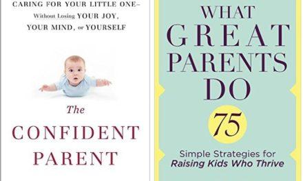 The Confident Parent + What Great Parents Do