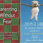 Parenting without Fear + Promise Land