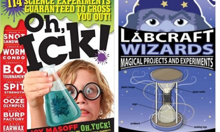 Snot Sandwiches, Dragon Eggs, and other Gross and Magical Science Experiments