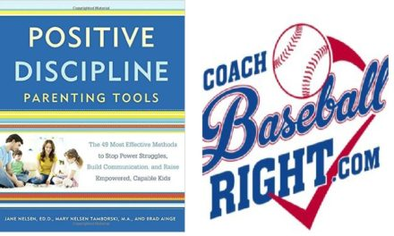 Positive Discipline Tools + Coach Baseball Right