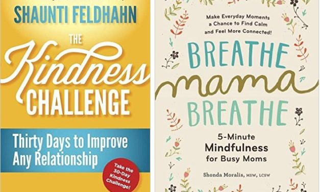 The Kindness Challenge + Breathe, Mama, Breathe