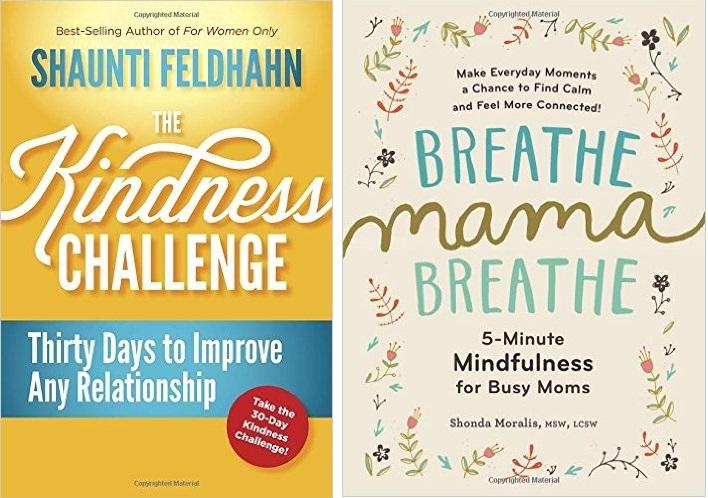 The Kindness Challenge + Breathe, Mama, Breathe