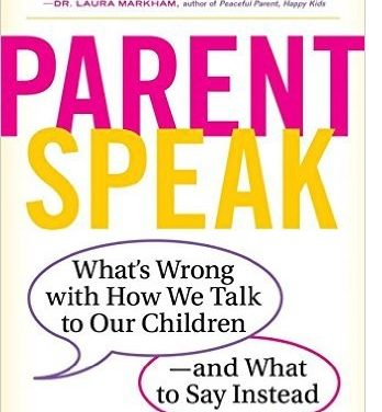 What's Wrong with How We Talk to Our Children