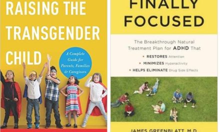 Raising the Transgender Child + Finally Focused