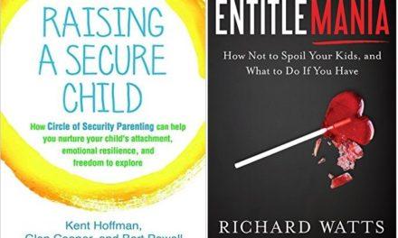 Raising a Secure Child + Entitlemania