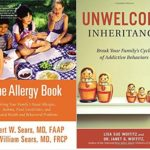 Solving Allergies, Asthma, and Food Sensitivities + Unwelcome Inheritance