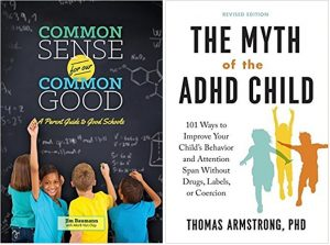 common sense for common good + myth of adhd