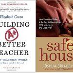 How to Teach Teaching + Building an Emotionally Safe House