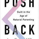 Guilt in the Age of Natural Parenting