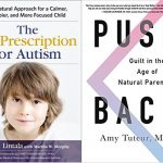Natural Approaches to Treating Autism + Overcoming Guilt About Childbirth Interventions